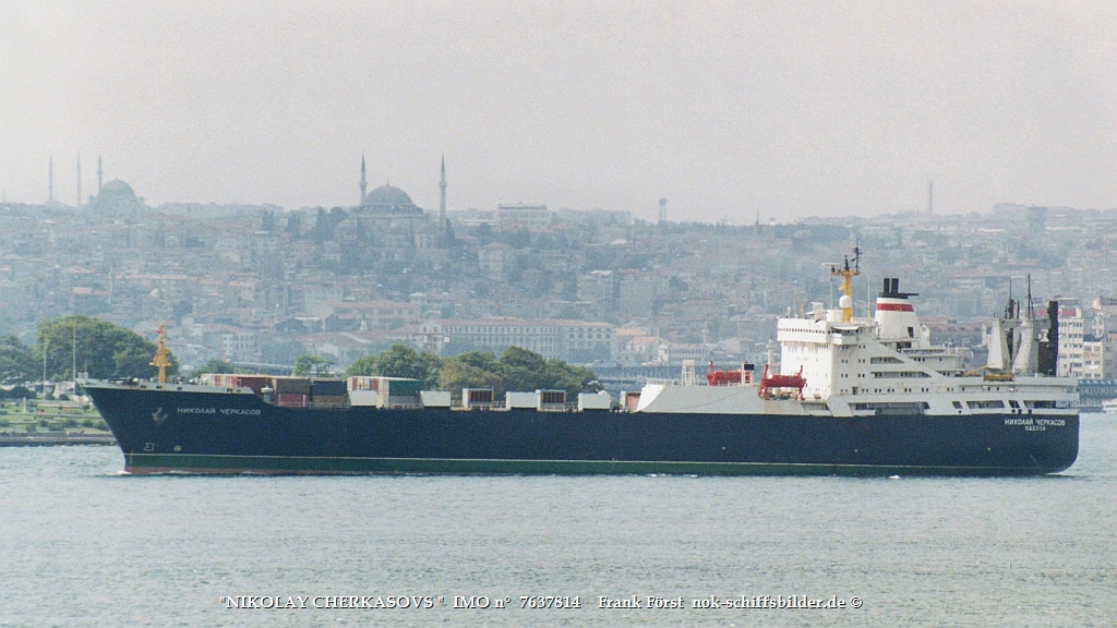 NIKOLAY CHERKASOVS IMO n°  7637814   Bosporus-Istanbul  (110991).jpg